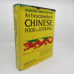An Encyclopedia of Chinese Food and Cooking - Wonona W. Chang a kol.