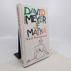 David Meyer je matka - Gail Parent
