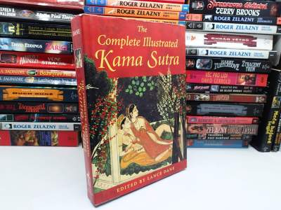 The Complete Illustrated Kama Sutra - Dane Lance